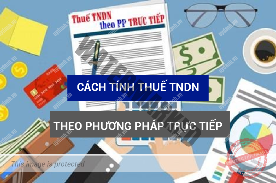 cach tinh thue tndn theo phuong phap truc tiep 00 01